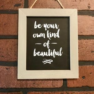 Other - Be your own kind of beautiful. Happy Poshing!